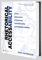 Rhetorical AccessAbility edited by Lisa Meloncon